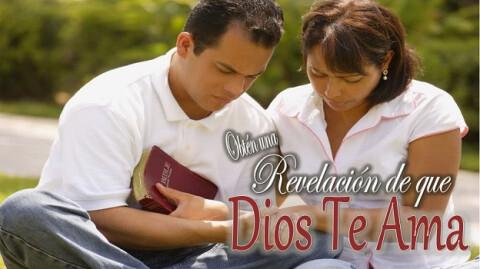 Obtén una Revelación de Ques Dios te Ama